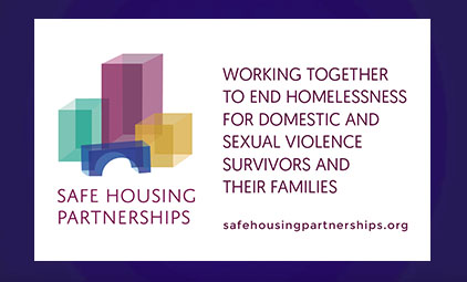 text reads: working together to end homelessness for domestic and sexual violence survivors and their families