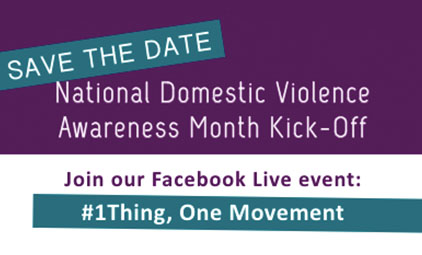 Save the Date: National Domestic Violence Awareness Month Kick-Off