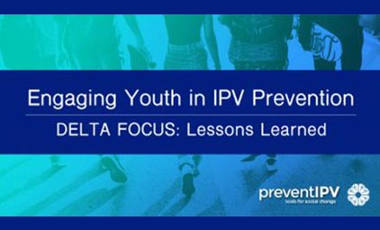 Engaging Youth in IV Prevention: DELTA FOCUS Lessons Learned