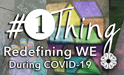 Redefining WE During COVID-19